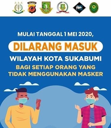 Mulai Jumat 1 Mei 2020, masuk Kota Sukabumi wajib menggunakan masker
